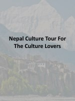Nepal Culture Tour For The Culture Lovers