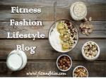 Get Tips on Fashion Fitness and Lifestyle