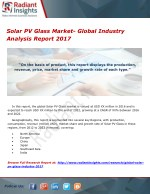 Solar PV Glass Market- Global Industry Analysis Report 2017