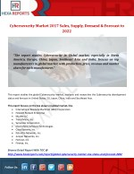 Cybersecurity Market 2017 Sales, Supply, Demand & Forecast to 2022