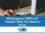 MS Dynamics CRM's IoT Feature What You Need To Know