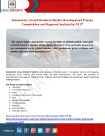 Automotive Circuit Breakers Market Development Trends, Competition and Segment Analysis by 2017