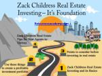 Zack Childress Real Estate Investing – It's Foundation