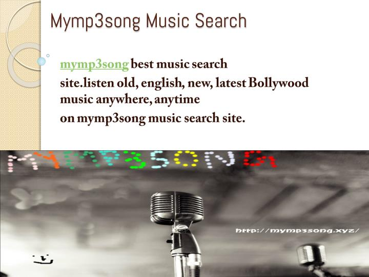 PPT - mymp3song music search Stream your favorites songs for