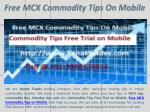 Commodity Tips Free Trial on Mobile, Free MCX Commodity Tips On Mobile