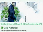 Get Pest Control Noida & Other Services by GPC