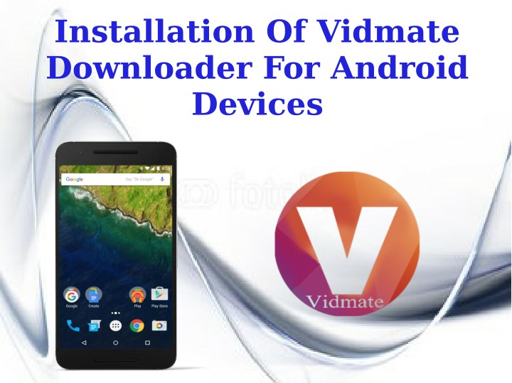 installation of vidmate downloader for android n.