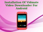 Installation Of Vidmate Video Downloader For Android