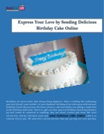 Express Your Love By Sending Delicious Birthday Cake Online