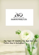 The Types Of Jewellery You Must Get From Fashion Shop In Bashundhara
