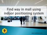 Why Location Tracking technology is important for a Shopping Mall