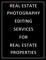 REAL ESTATE PHOTOGRAPHY EDITING SERVICES FOR REAL ESTATE PROPERTIES