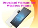 Download Vidmate For Windows Phones