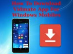 How To Download Vidmate App For Windows Mobiles