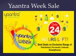 Things You Must Know About Yaantra Week Sale!