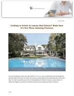 Looking to Invest in Luxury Real Estate? Make Sure It's Got These Amazing Features