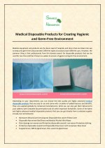 Medical Disposable Products for Creating Hygienic and Germ-Free Environment