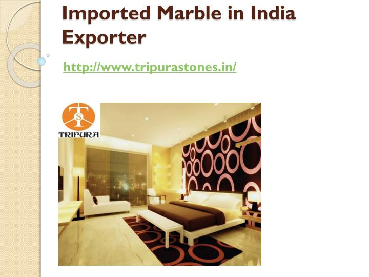 imported marble in india exporter n.