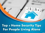 Home Security Tips When You Live Alone AT Home