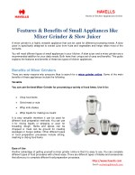 Features & Benefits of Small Appliances like Mixer Grinder & Slow Juicer
