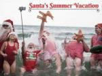 Santa's Summer Vacation 2017