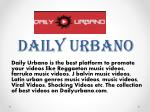 Submit a Video to Daily Urbano