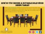 How Do You Choose a Suitable Solid Wood Dining Table?