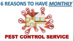 The Benefits of Monthly Pest Control Service