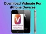 Download Vidmate For iPhone Devices