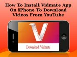 How To Install Vidmate App On iPhone To Download Videos From YouTube