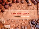 Candy Molds Suppliers