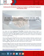 Cottonseed oil Industry Regional Analysis and Market Segment Forecast by 2022