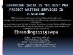 eBranding India is the Best MBA Project writing Services in Bengaluru