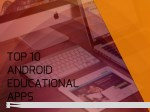 Top 10 Educational Android Application