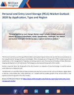 Personal and Entry Level Storage (PELS) Market Study by Key Manufacturers, Regions, Type and Application to 2020
