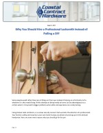Why You Should Hire a Professional Locksmith Instead of Pulling a DIY