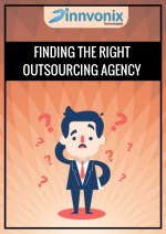 Finding the right outsourcing agency