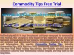 Intraday Commodity Tips - MCX Gold Silver Trading Tips with Maximum Accuracy