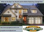 What are the Signs You Should Look for Before Replacing a Garage Door