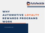 Why Our Automotive Loyalty Program Works