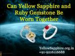 Can Yellow Sapphire and Ruby gemstone be worn together