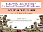 LDR 300 OUTLET Becoming A Professional Educator/ldr300outlet.com