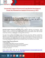 Germicidal Compact Fluorescent Lamp Market Development Trend, Key Manufacture Analysis & Forecasts to 2021