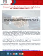 Cottonseed protein powder Industry Manufacturing Technology and Market Dynamics Analysis by 2022