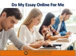 Do My Essay Online For Me