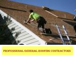 Professional General Roofing Contractors