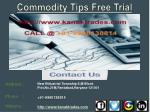 Commodity Tips Free Trial, Accurate Commodity Tips