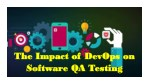 The Impact of DevOps on Software QA Testing