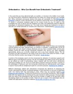 Orthodontics - Who Can Benefit from Orthodontic Treatment?