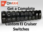 Get a Complete Retro feeling with Custom FJ Cruiser Switches